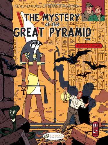Blake & Mortimer, Tome 2 : The mystery of the great pyramid: Mystery of the Great Pyramid Pt. 1