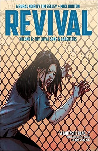 Revival Volume 6: Thy Loyal Sons & Daughters (Revival Tp)