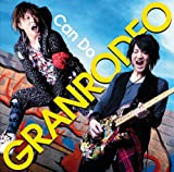 GRANRODEO「Can Do」