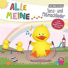 Alle meine Tanz- und Mitmachlieder: Zum Tanzen, Spielen und Turnen (Alle meine...-Reihe) Hörbuch von  div. Gesprochen von: Martin Pfeiffer