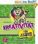 Kreativit�t f�r Jungs - Starke Kunsta...