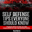 Self Defense Tips Everyone Should Know Audiobook by Neal Martin Narrated by Paul Holbrook