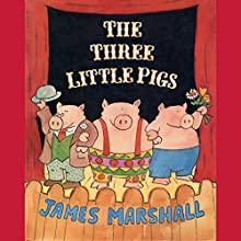 The Three Little Pigs (       UNABRIDGED) by James Marshall Narrated by Fritz Weaver