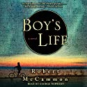 Boy's Life (       UNABRIDGED) by Robert McCammon Narrated by George Newbern
