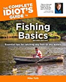 The Complete Idiot's Guide to Fishing Basics (2nd Edition)
