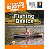 The Complete Idiot's Guide to Fishing Basics, 2Eby Mike Toth