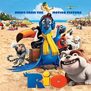 Rio: Music From the Motion Picture