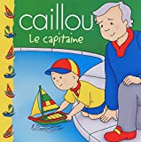 Caillou: Le capitaine