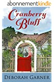 Cranberry Bluff (English Edition)