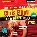 The Guy Under the Sheets: The Unauthorized Autobiography (       UNABRIDGED) by Chris Elliott Narrated by Chris Elliott