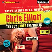 The Guy Under the Sheets: The Unauthorized Autobiography | [Chris Elliott]