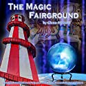 The Magic Fairground: A Magical Meditation to Help You Create a Positive and Abundant Future Speech by Glenn Harrold Narrated by Glenn Harrold