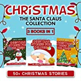 Christmas: 50+ Stories (FREE Coloring Book Included) The Santa Claus Collection (Christmas Stories for Children)