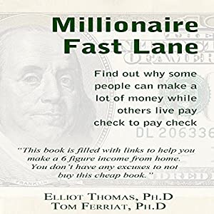 The Millionaire Fast Lane Hörbuch