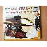 Les trains : Une épopée de légende (Collection Jeunesse)