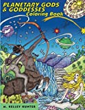 img - for Planetary Gods and Goddesses Coloring Book: Astronomy and Myths of Our New Solar System book / textbook / text book