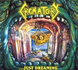 Crematory Just Dreaming