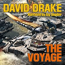 The Voyage: Hammer's Slammer's Series (       UNABRIDGED) by David Drake Narrated by Jay Snyder