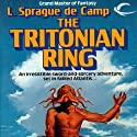 The Tritonian Ring (       UNABRIDGED) by L. Sprague de Camp Narrated by Dave Courvoisier