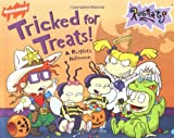 img - for Tricked For Treats!: A Rugrats Halloween (Rugrats (Simon & Schuster Paperback)) book / textbook / text book