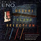 Desert Island Selection by Brian Eno (1994-01-24)