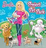 Barbie Project Pet Park (Pop & Play)