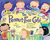 The Peanut-Free Cafe by Albert Whitman & Company