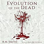 Evolution of the Dead | R. M. Smith