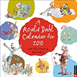 Roald Dahl Calendar for 2010 (0789319632) by Dahl, Roald