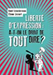 Libert� d'expression : a-t-on le droi...