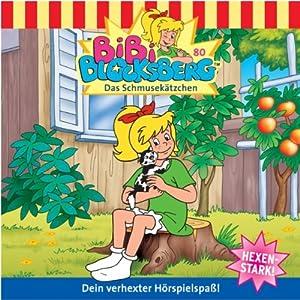 Das Schmusekätzchen (Bibi Blocksberg 80) Hörspiel