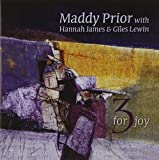 3 For Joy Maddy Prior With Hannah James & Giles Lewin