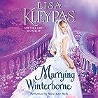 Marrying Winterborne Hörbuch von Lisa Kleypas Gesprochen von: Mary Jane Wells