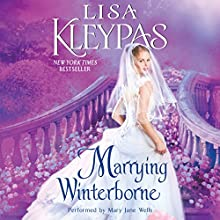 Marrying Winterborne | Livre audio Auteur(s) : Lisa Kleypas Narrateur(s) : Mary Jane Wells