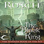The Black King: Black Throne, Book 2 (       UNABRIDGED) by Kristine Kathryn Rusch Narrated by Peter Ganim