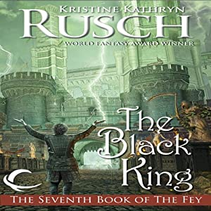 The Black King: Black Throne, Book 2 | [Kristine Kathryn Rusch]