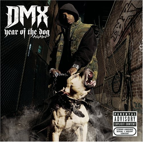 DMX - Year Of The Dog, Again - Zortam Music