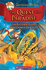 Geronimo Stilton and the Kingdom of Fantasy #2: The Quest for Paradise