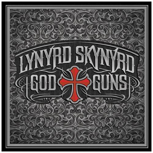God & Guns by Lynyrd Skynyrd (2009-09-29)