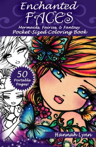 Enchanted Faces: Mermaids, Fairies, & Fantasy Pocket-Sized Coloring Book