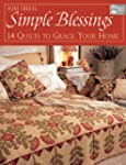 Simple Blessings: 14 Quilts To Grace...