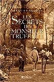 echange, troc Jacques Legros - Les secrets de Monsieur Truffaut