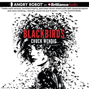 Blackbirds | [Chuck Wendig]