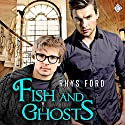 Fish and Ghosts: Hellsinger, Book 1 Hörbuch von Rhys Ford Gesprochen von: Tristan James