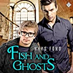 Fish and Ghosts: Hellsinger, Book 1 | Rhys Ford
