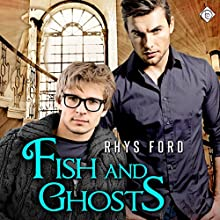 Fish and Ghosts: Hellsinger, Book 1 (       UNABRIDGED) by Rhys Ford Narrated by Tristan James