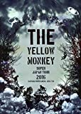 THE YELLOW MONKEY SUPER JAPAN TOUR 2016 -SAITAMA SUPER ARENA 2016.7.10- [Blu-ray]