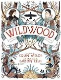 Wildwood (Wildwood Chronicles Book 1)