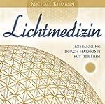 Lichtmedizin: Entspannung durch Harmo...