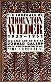 The Journals of Thornton Wilder 1939-1961
